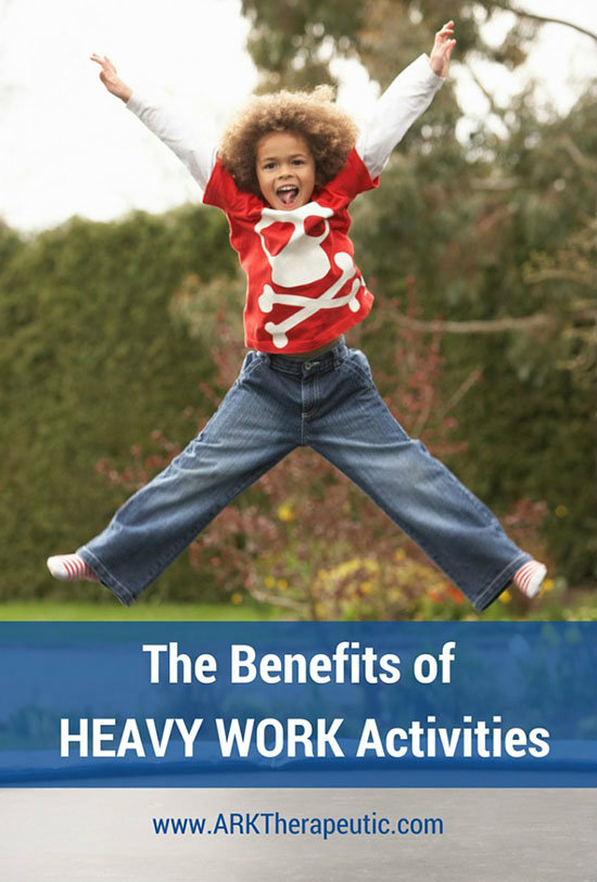 Sensory Benefits of Heavy Work Activities