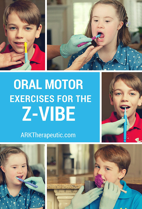 Oral Motor Exercises with the Z-Vibe