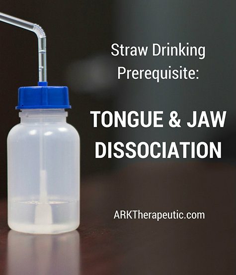 Straw Drinking Prerequisite - Tongue & Jaw Dissociation