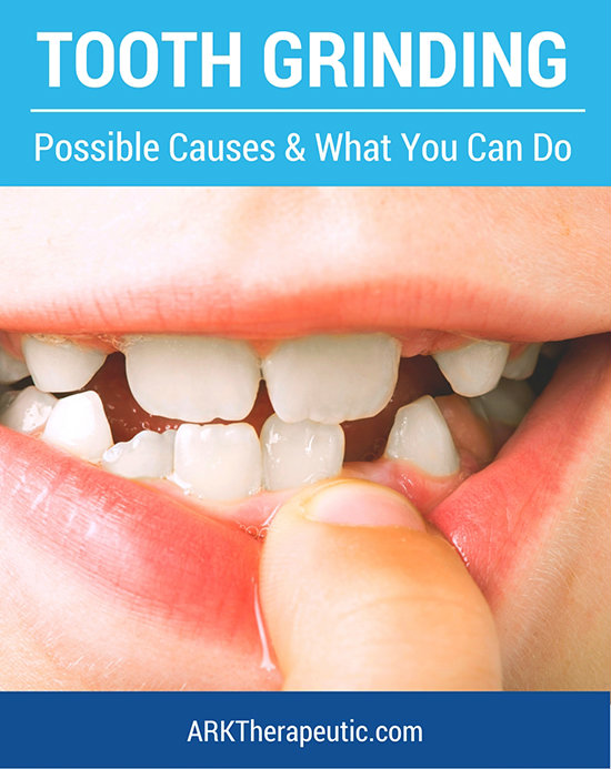 Tooth Grinding - Possible Causes & What You Can Do