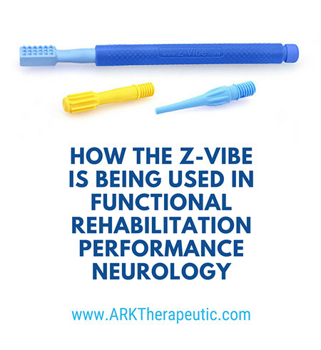 How the Z-Vibe Is Being Used In Functional Rehabilitation Performance Neurology